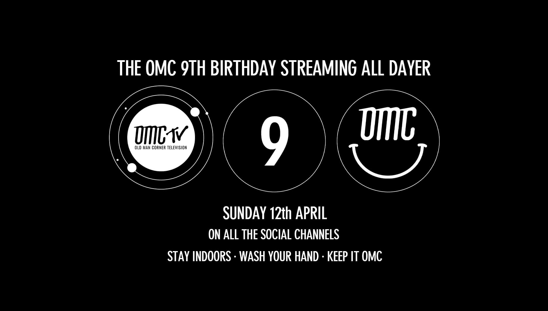 It's the OMC 9th Birthday Streaming All Dayer