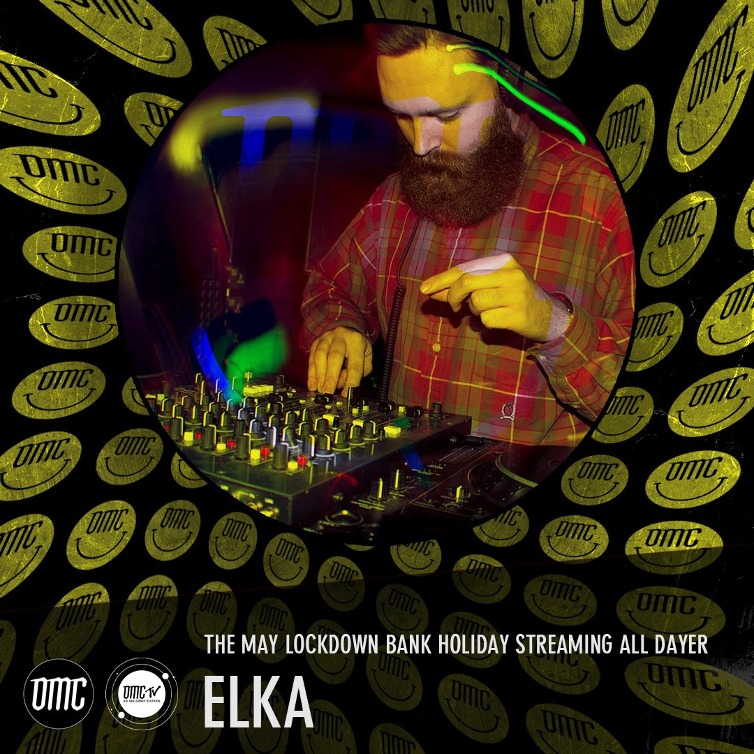 Elka – OMC May Lockdown Alldayer [Archive]