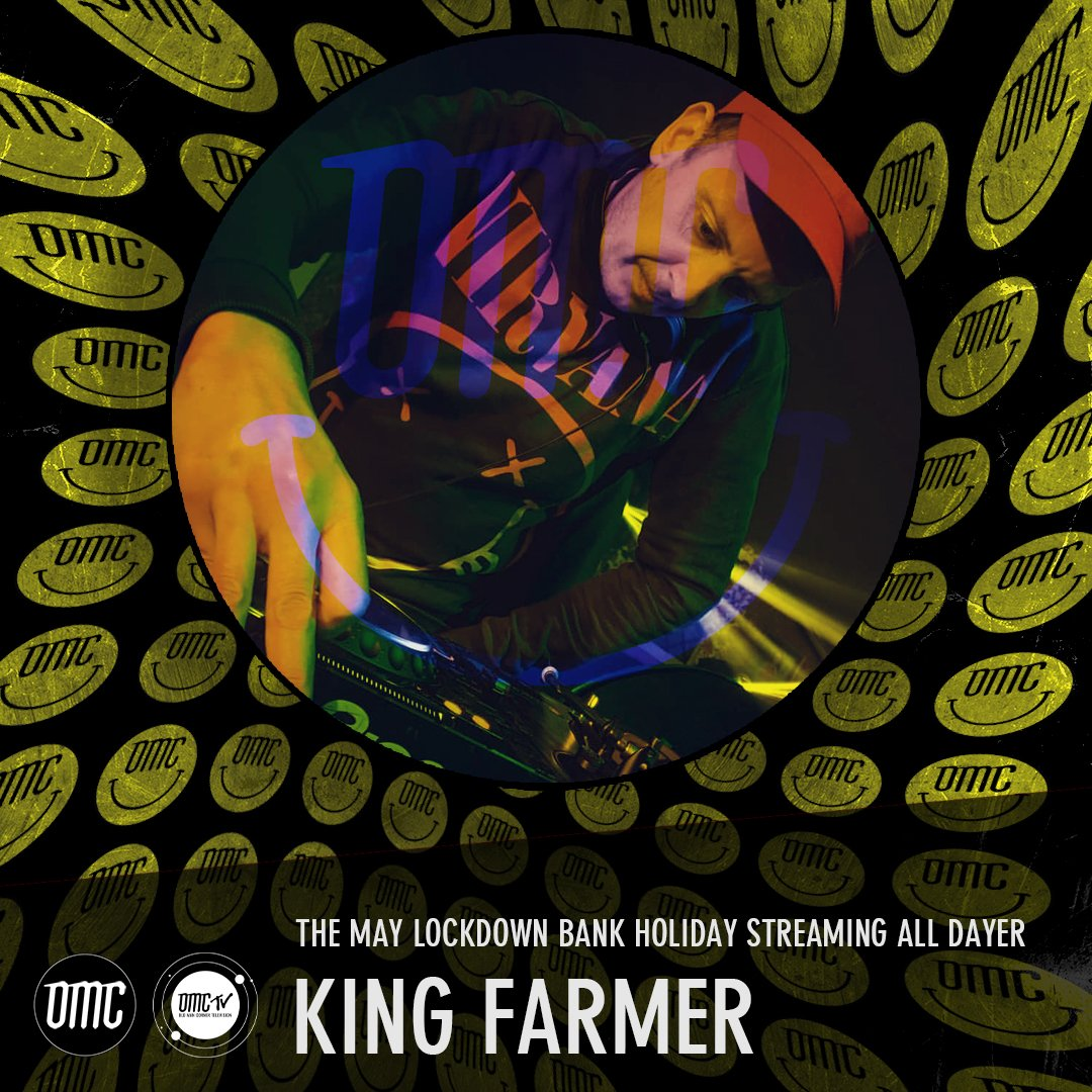King Farmer – OMC May Lockdown Alldayer [Archive]