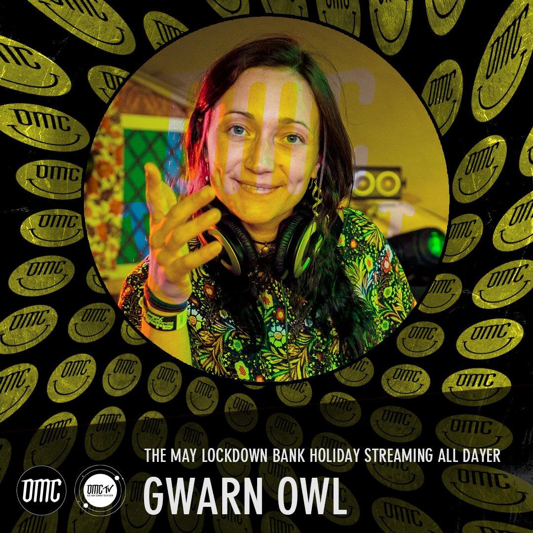 Gwarn Owl – OMC May Lockdown Alldayer [Archive]