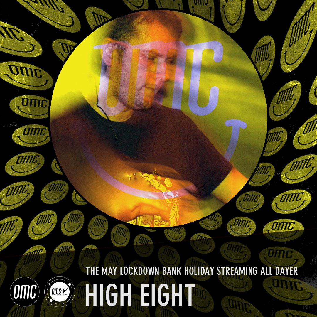 High Eight – OMC May Lockdown Alldayer [Archive]