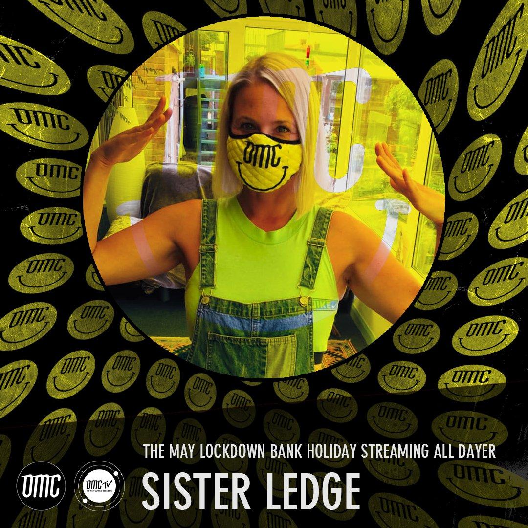 Sister Ledge – OMC May Lockdown Alldayer [Archive]